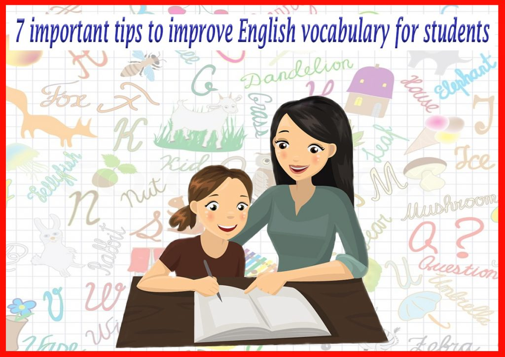 tips to improve English vocabulary for students