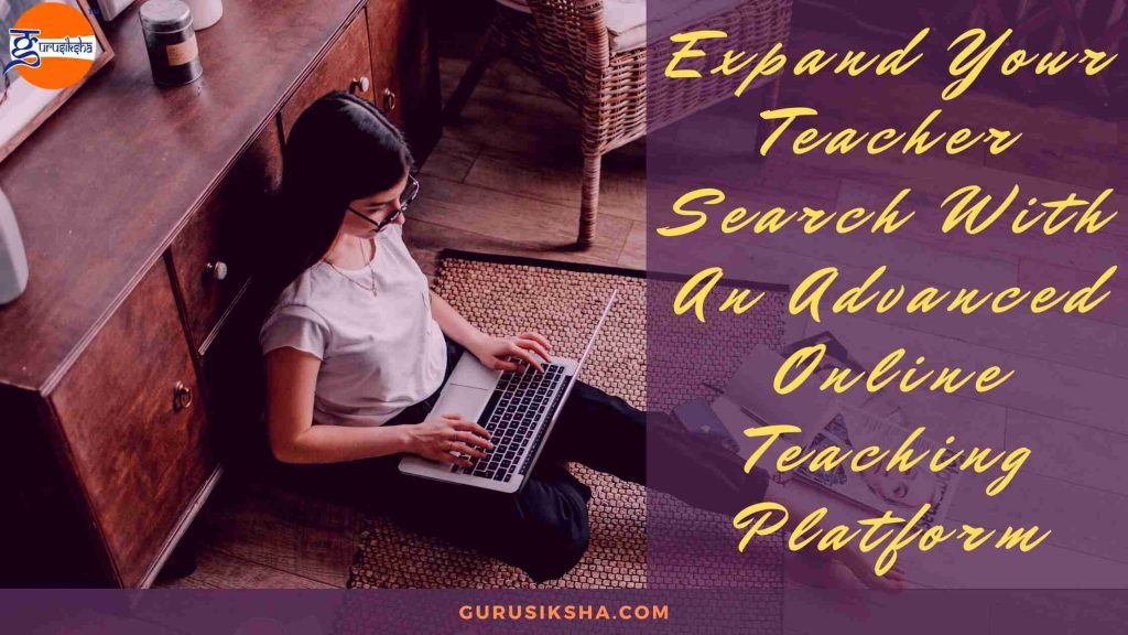 Expand Your Teacher Search With An Advanced Online Tuition Platform.