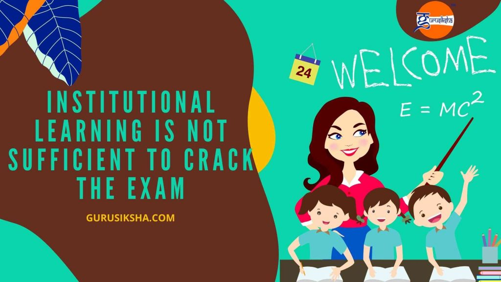 Institutional Learning Is Not Sufficient To Crack The Exam, Add, etc With Home Tutors
