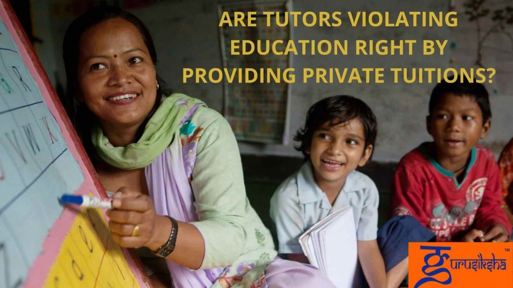 Are Tutors Violating Education Right By Providing Private Tuitions?