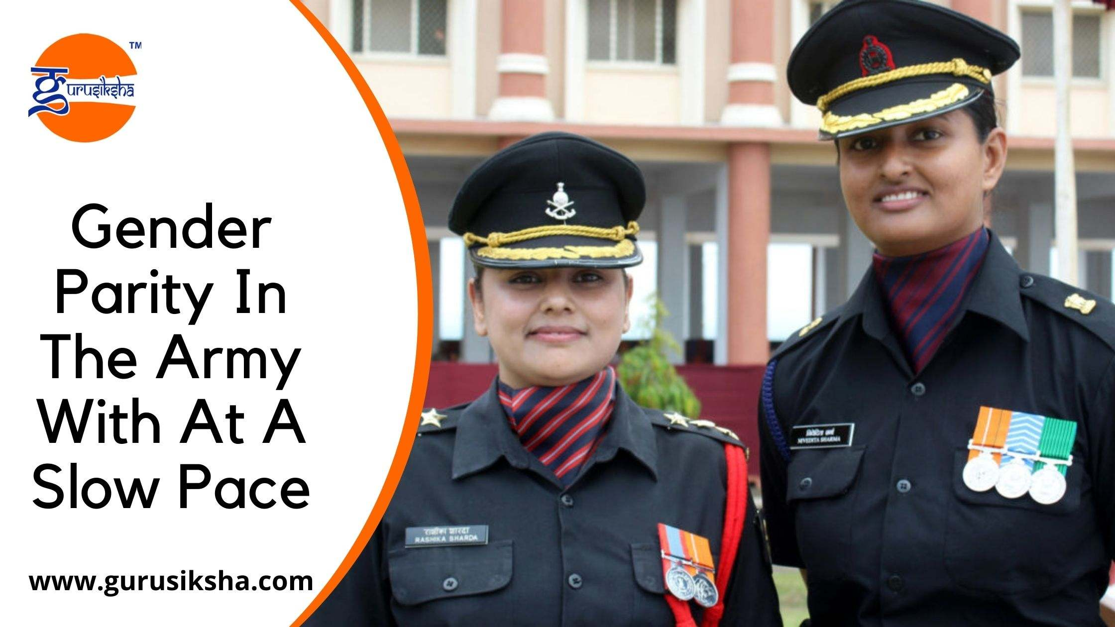 Gender Parity In The Army With At A Slow Pace